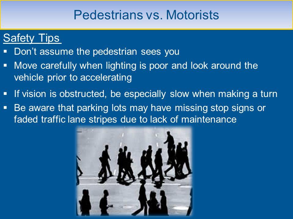 Pedestrians vs. Motorists