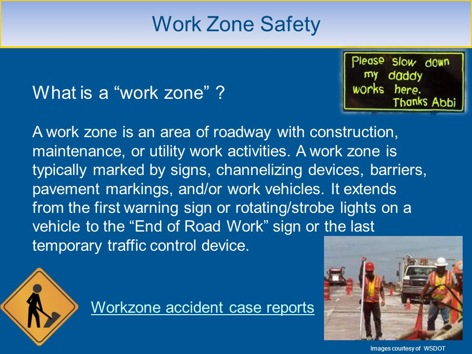 Workzone accident case reports
