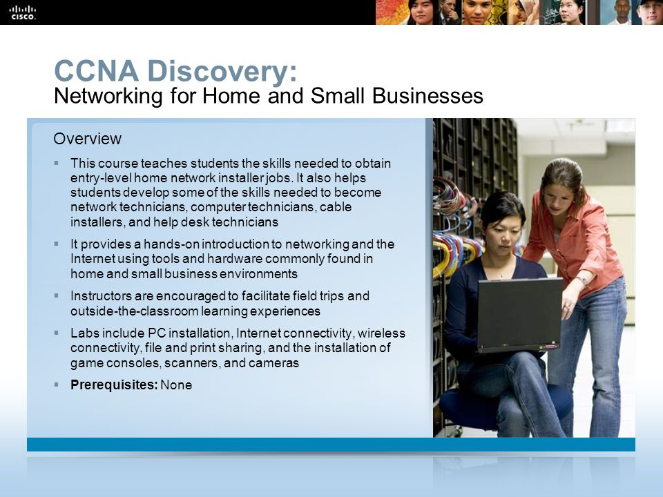CCNA Discovery: Networking for Home and Small Businesses Overview