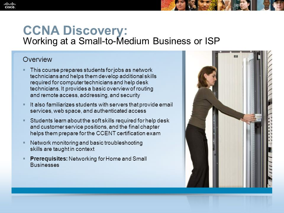 CCNA Discovery: Working at a Small-to-Medium Business or ISP Overview