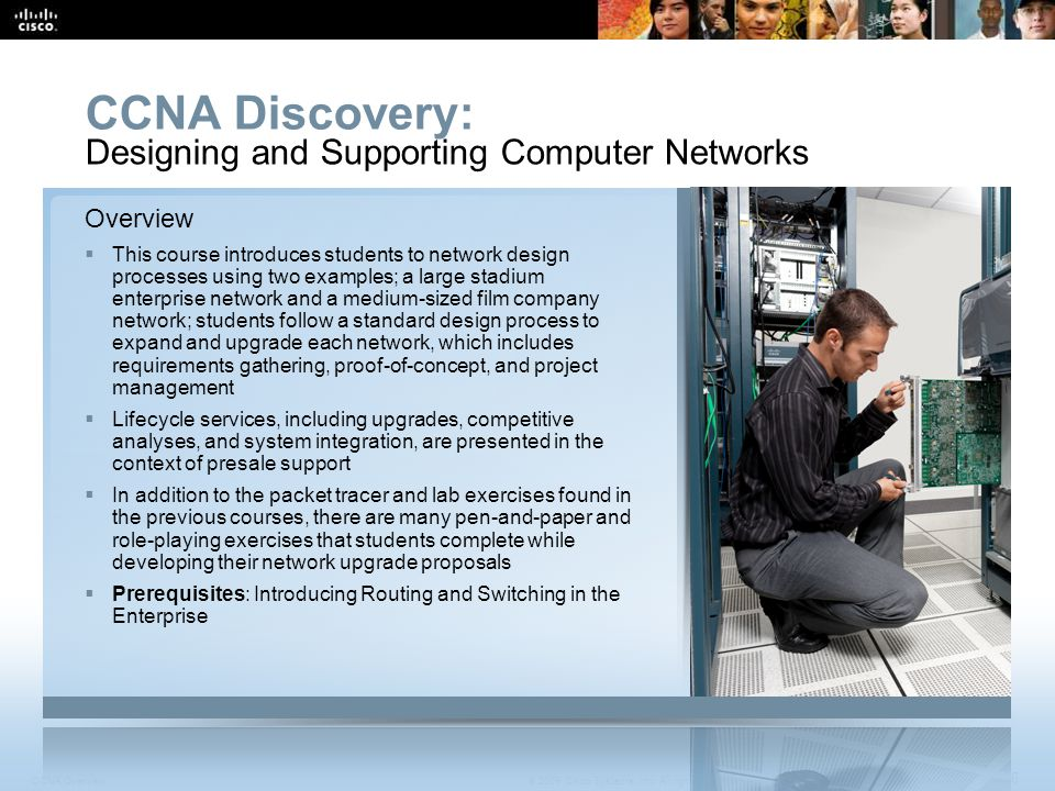 CCNA Discovery: Designing and Supporting Computer Networks Overview
