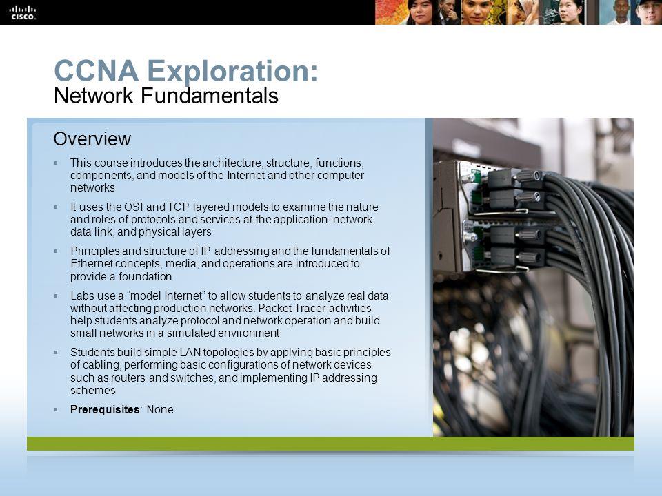 CCNA Exploration: Network Fundamentals Overview