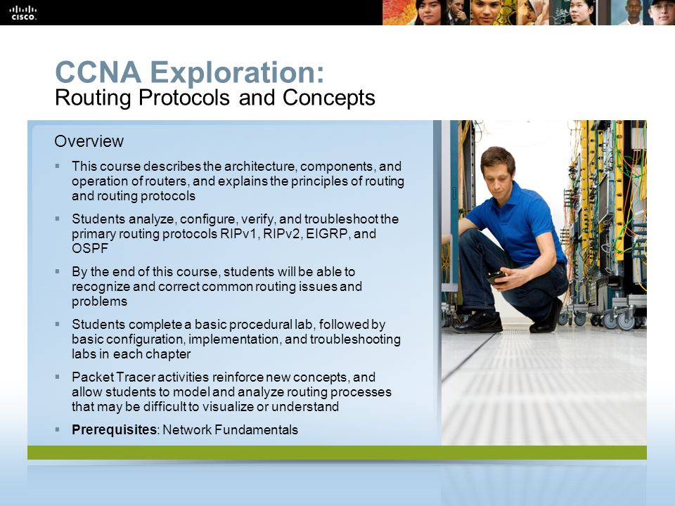CCNA Exploration: Routing Protocols and Concepts Overview