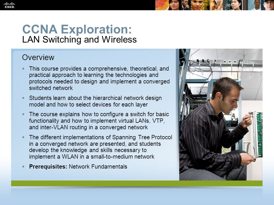 CCNA Exploration: LAN Switching and Wireless Overview