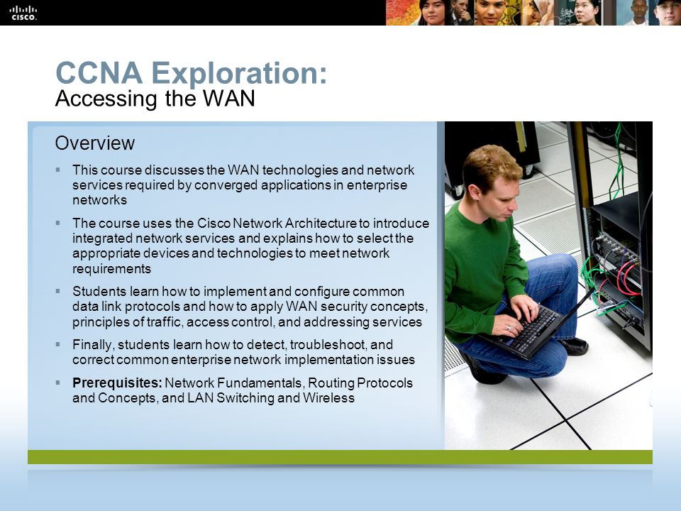 CCNA Exploration: Accessing the WAN Overview