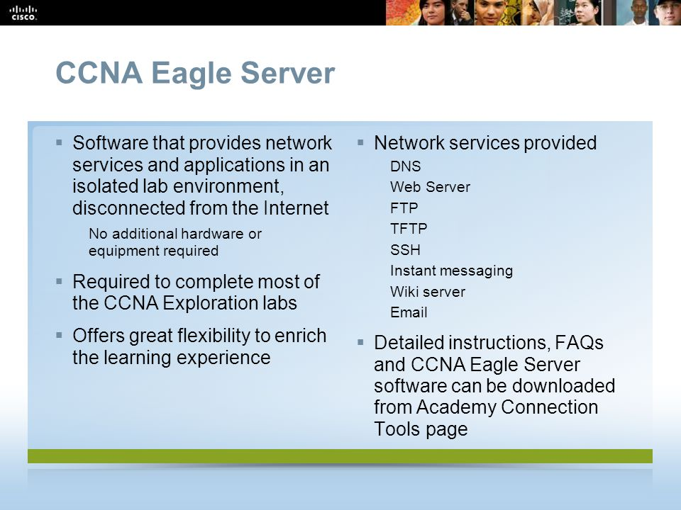 CCNA Eagle Server Software that provides network services and applications in an isolated lab environment, disconnected from the Internet.