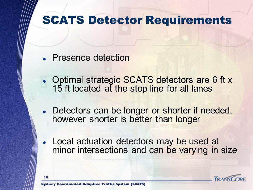SCATS Detector Requirements