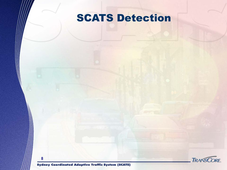 SCATS Detection Now… we're to the technology part.