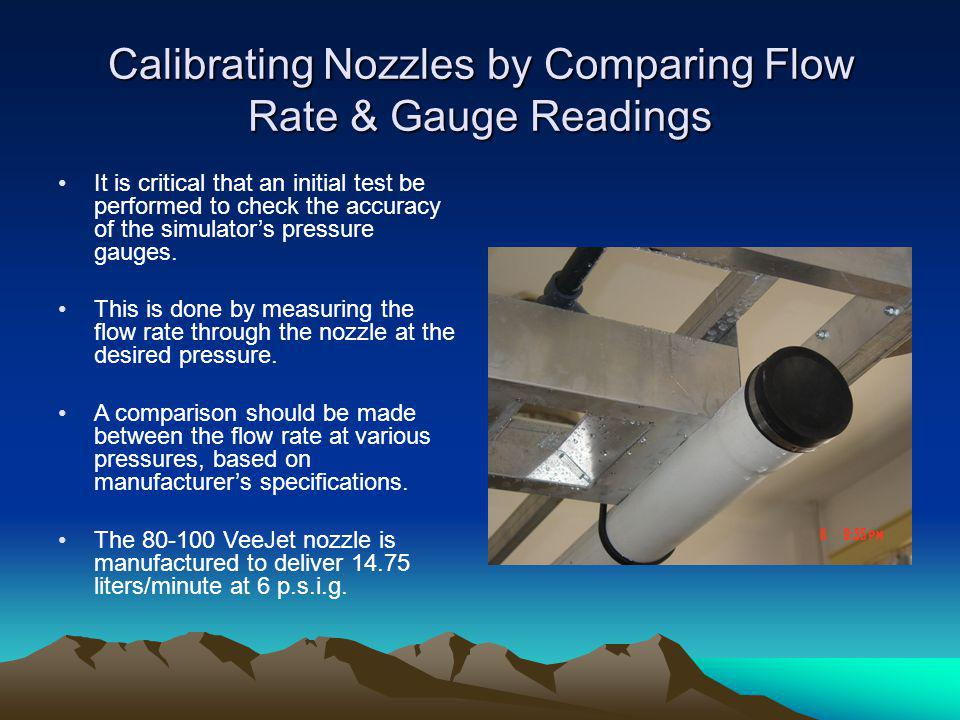 Calibrating Nozzles by Comparing Flow Rate & Gauge Readings
