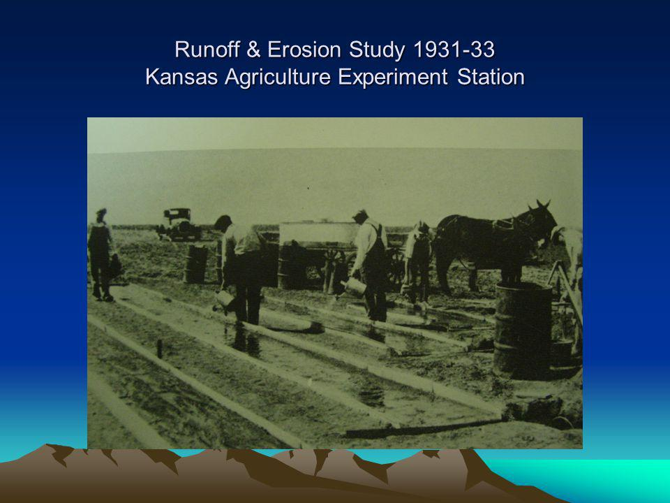 Runoff & Erosion Study 1931-33 Kansas Agriculture Experiment Station