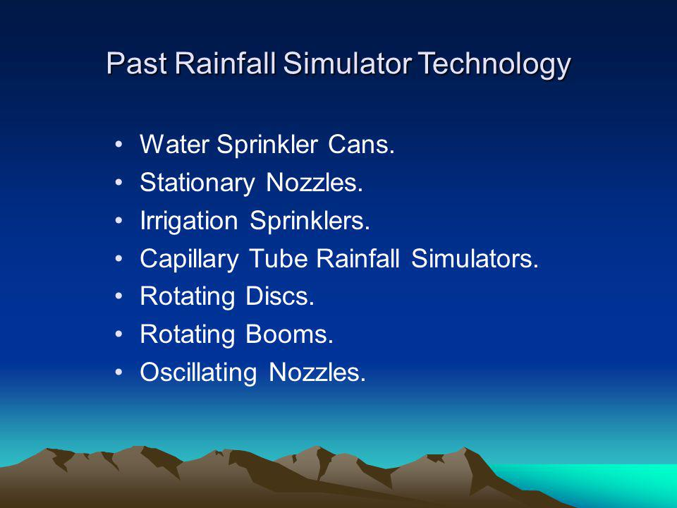 Past Rainfall Simulator Technology