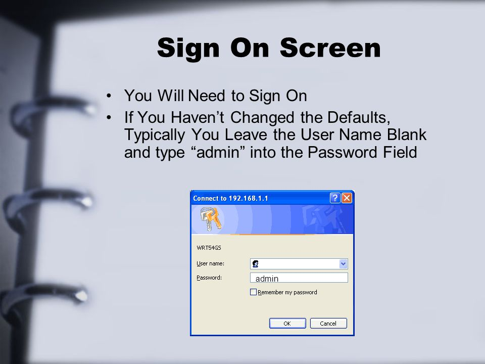 Sign On Screen You Will Need to Sign On