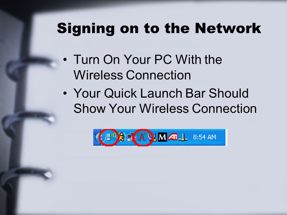 Signing on to the Network