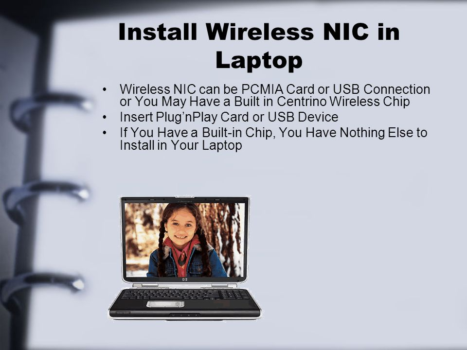 Install Wireless NIC in Laptop
