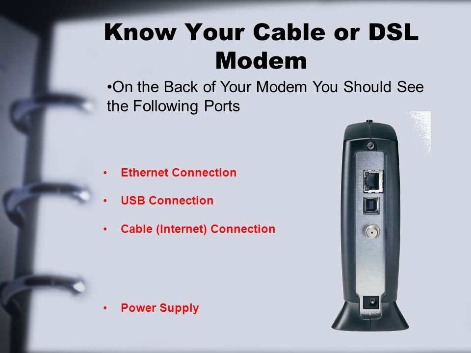 Know Your Cable or DSL Modem