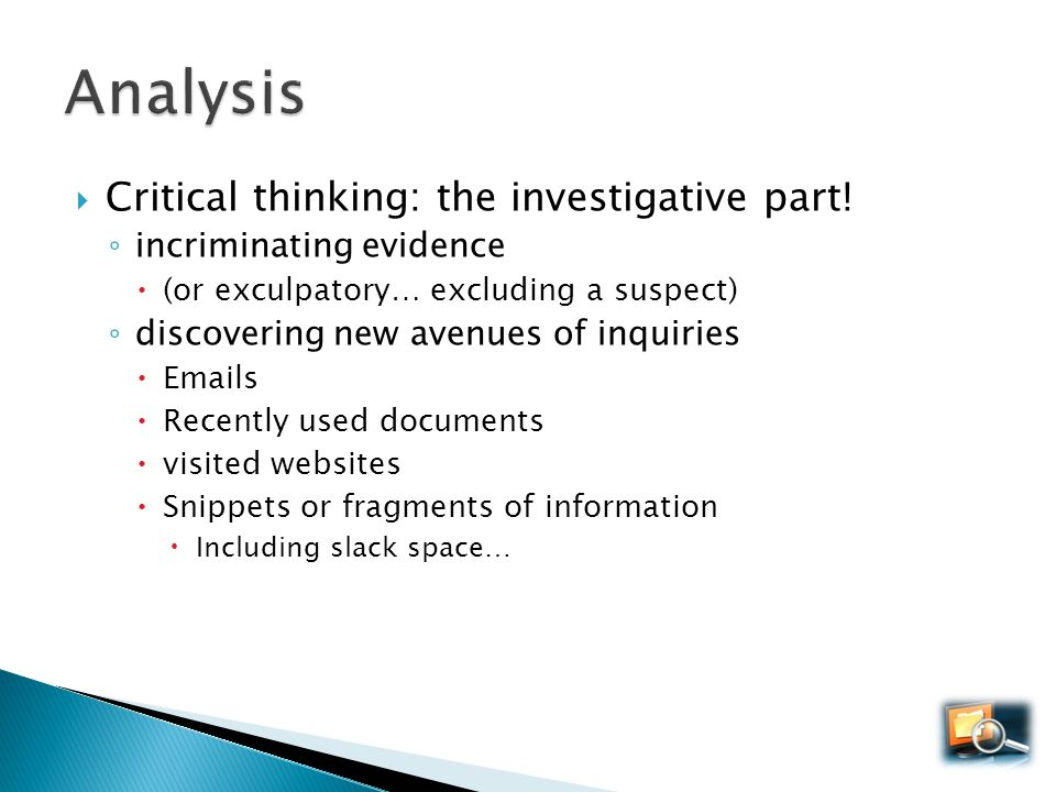 Analysis Critical thinking: the investigative part!