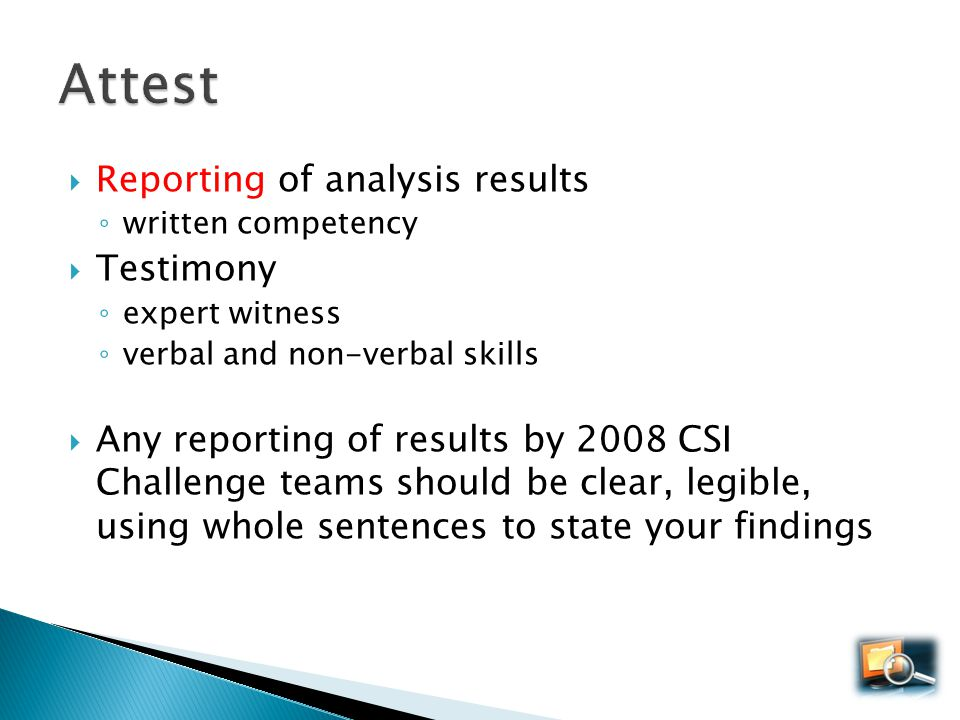 Attest Reporting of analysis results Testimony