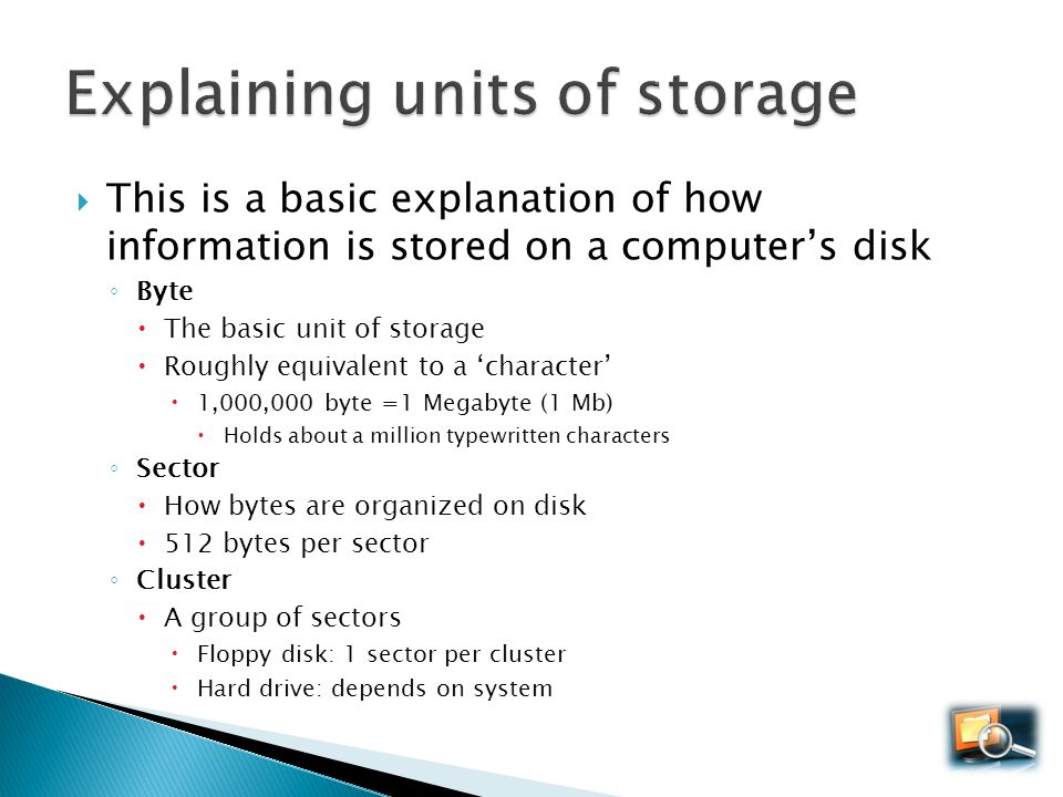 Explaining units of storage