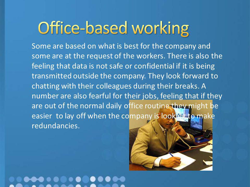 Office-based working