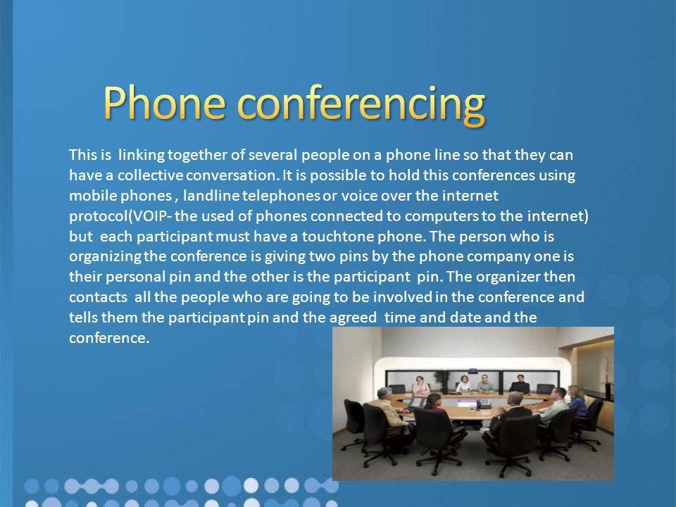 Phone conferencing