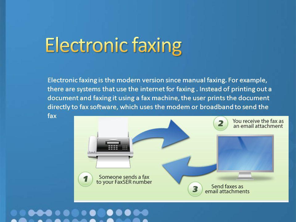 Electronic faxing