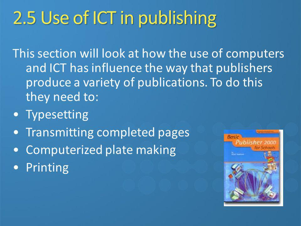 2.5 Use of ICT in publishing