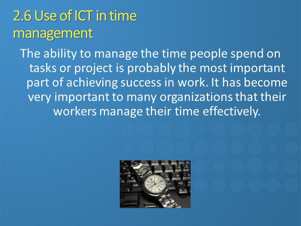 2.6 Use of ICT in time management