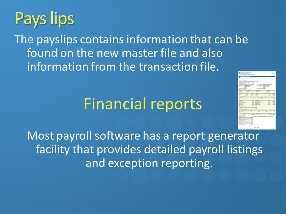 Pays lips Financial reports