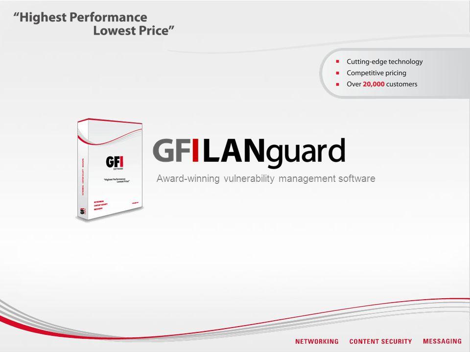 Award-winning vulnerability management software