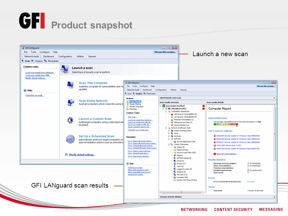 Product snapshot Launch a new scan GFI LANguard scan results