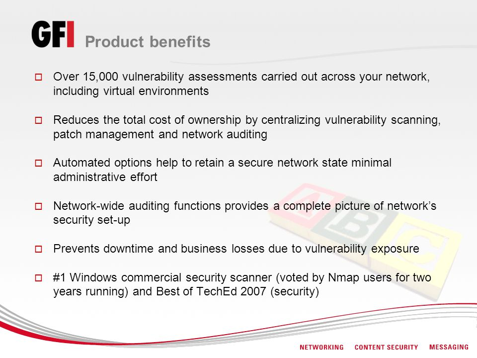 Product benefits Over 15,000 vulnerability assessments carried out across your network, including virtual environments.