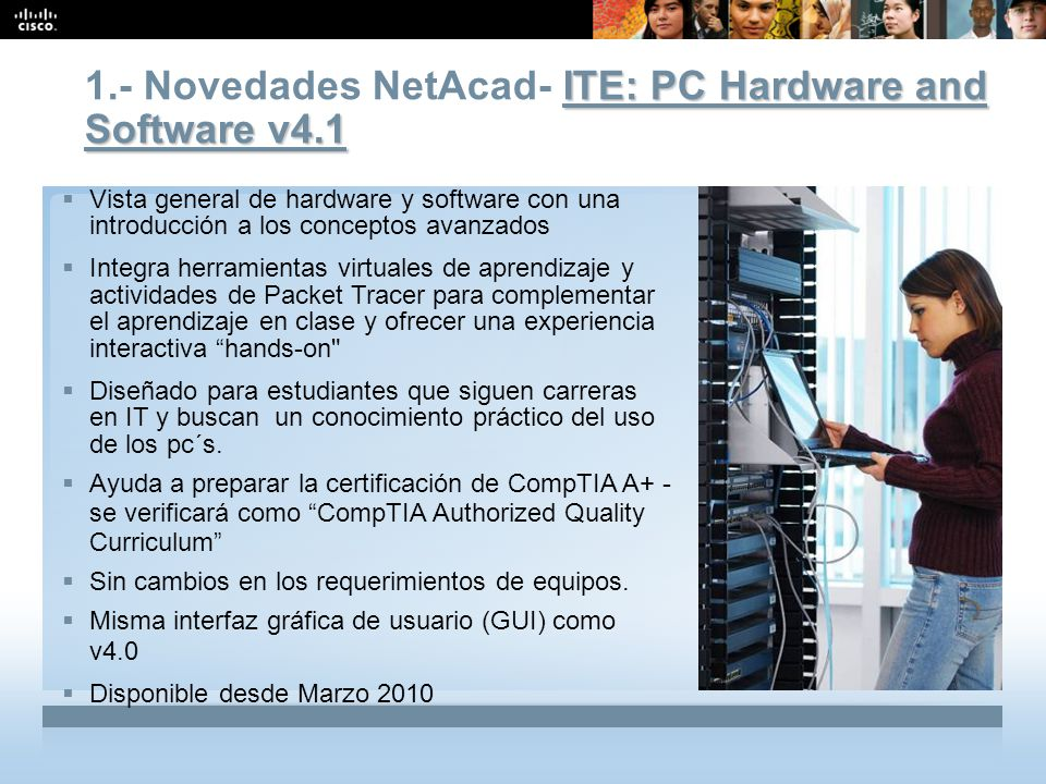 1.- Novedades NetAcad- ITE: PC Hardware and Software v4.1