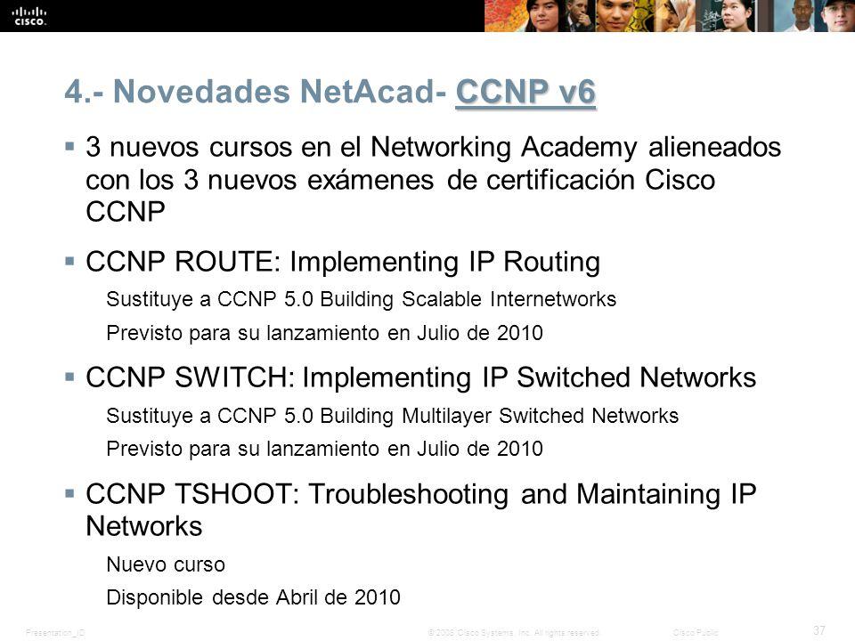 4.- Novedades NetAcad- CCNP v6
