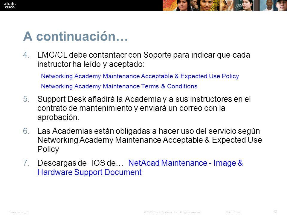 A continuación… LMC/CL debe contantacr con Soporte para indicar que cada instructor ha leído y aceptado: