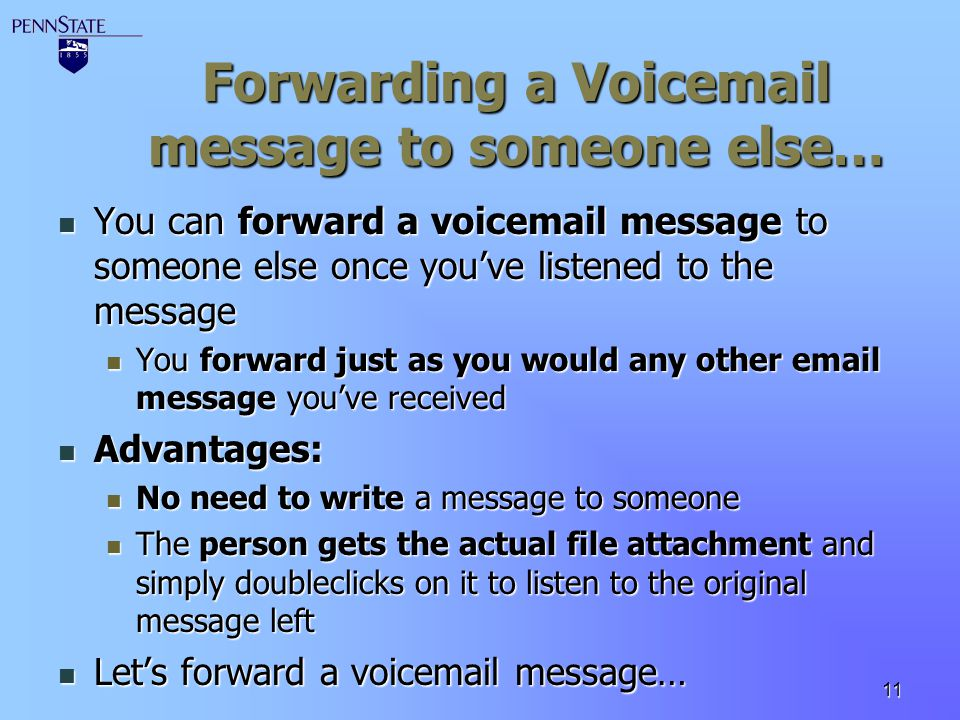 Forwarding a Voicemail message to someone else…