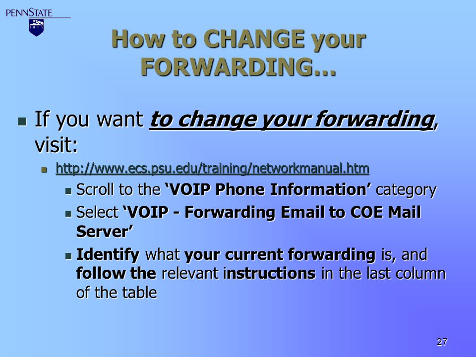 How to CHANGE your FORWARDING…