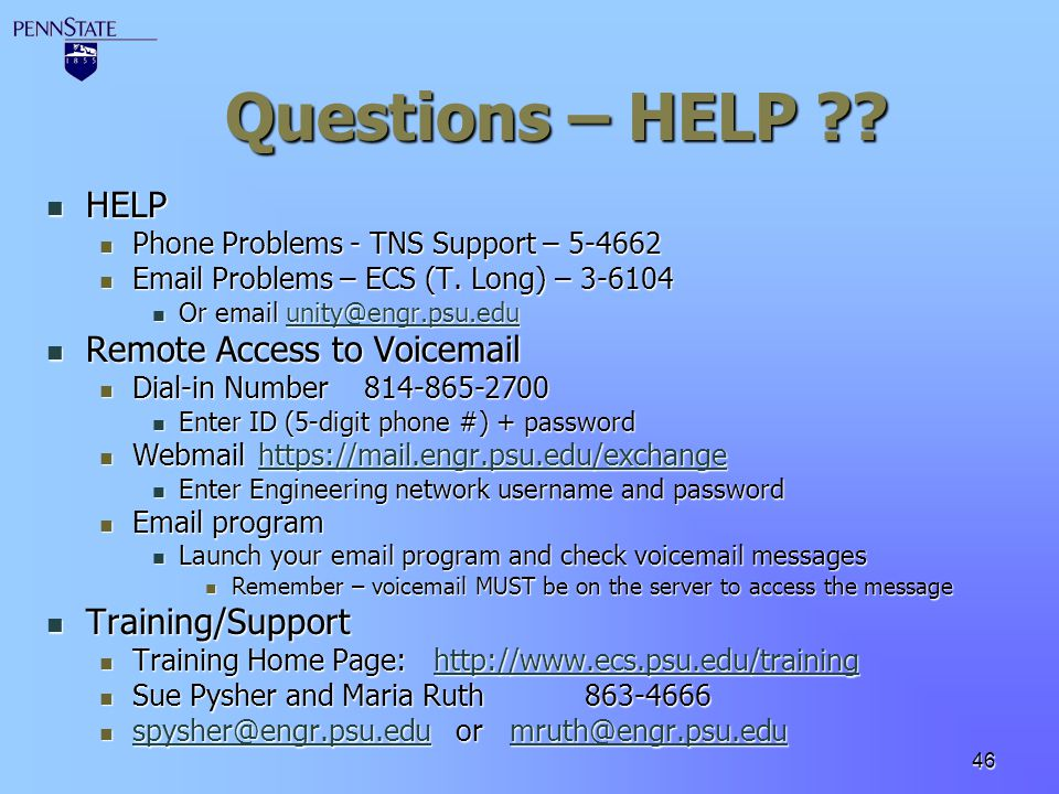 Questions – HELP HELP Remote Access to Voicemail Training/Support