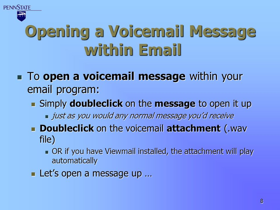 Opening a Voicemail Message within Email