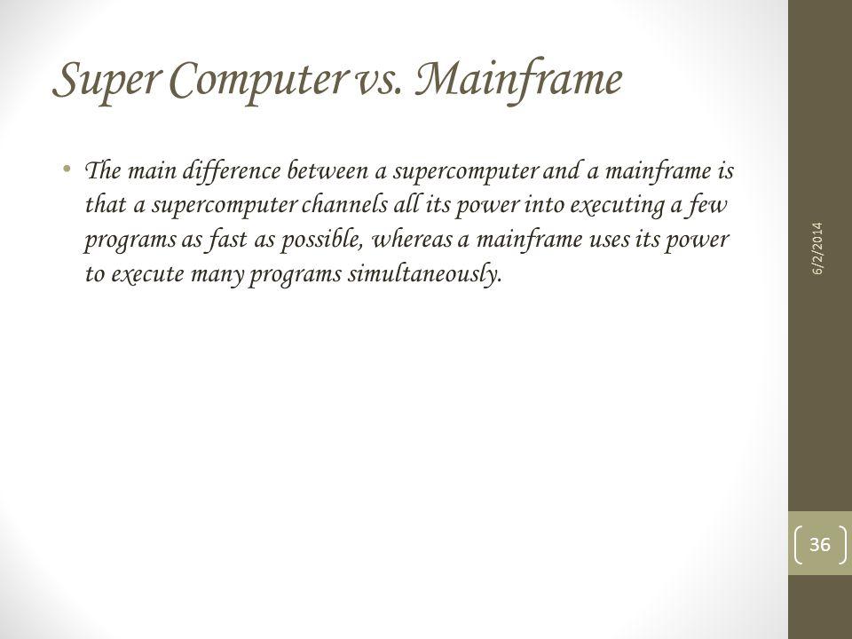 Super Computer vs. Mainframe