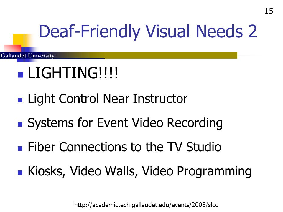 Deaf-Friendly Visual Needs 2