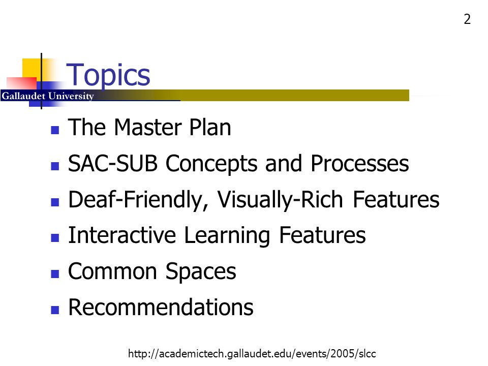 Topics The Master Plan SAC-SUB Concepts and Processes