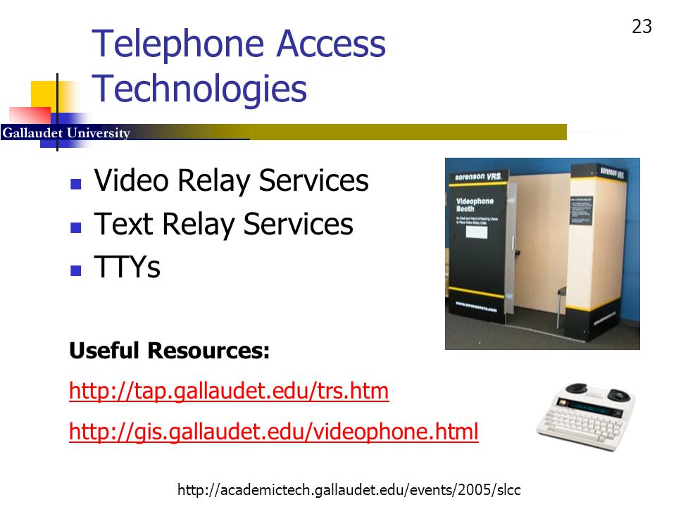 Telephone Access Technologies