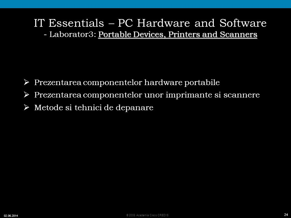 IT Essentials – PC Hardware and Software - Laborator3: Portable Devices, Printers and Scanners