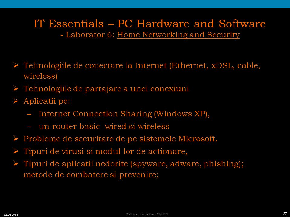 IT Essentials – PC Hardware and Software - Laborator 6: Home Networking and Security