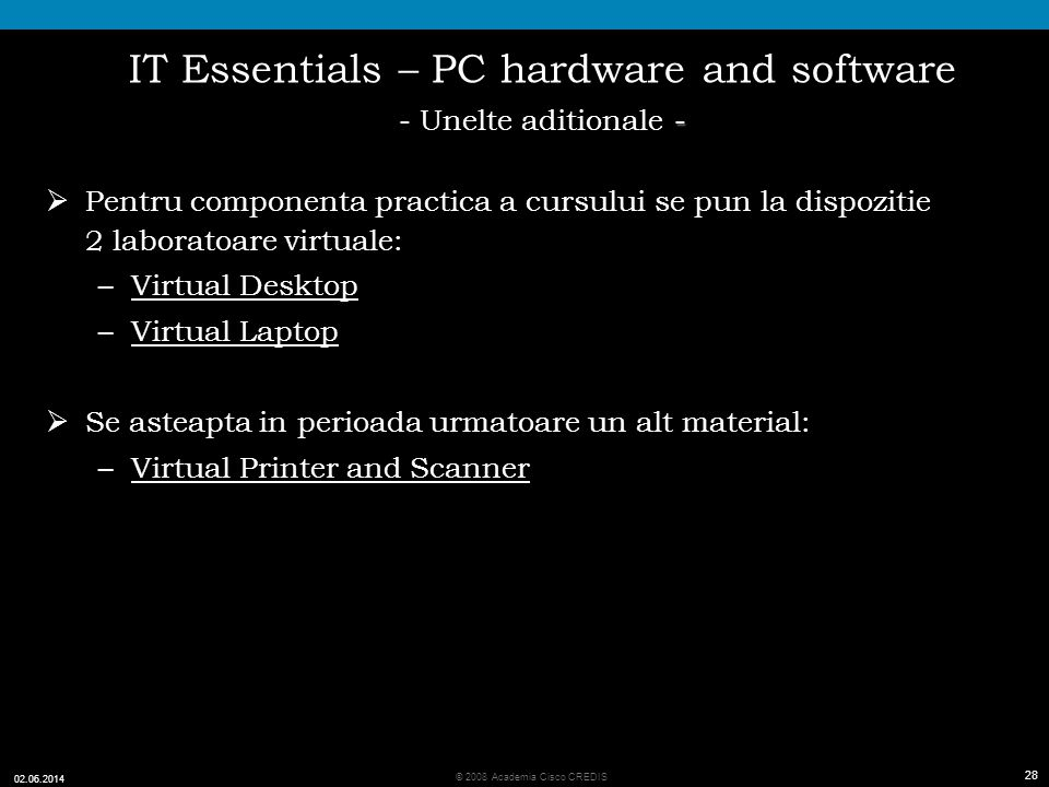 IT Essentials – PC hardware and software - Unelte aditionale -