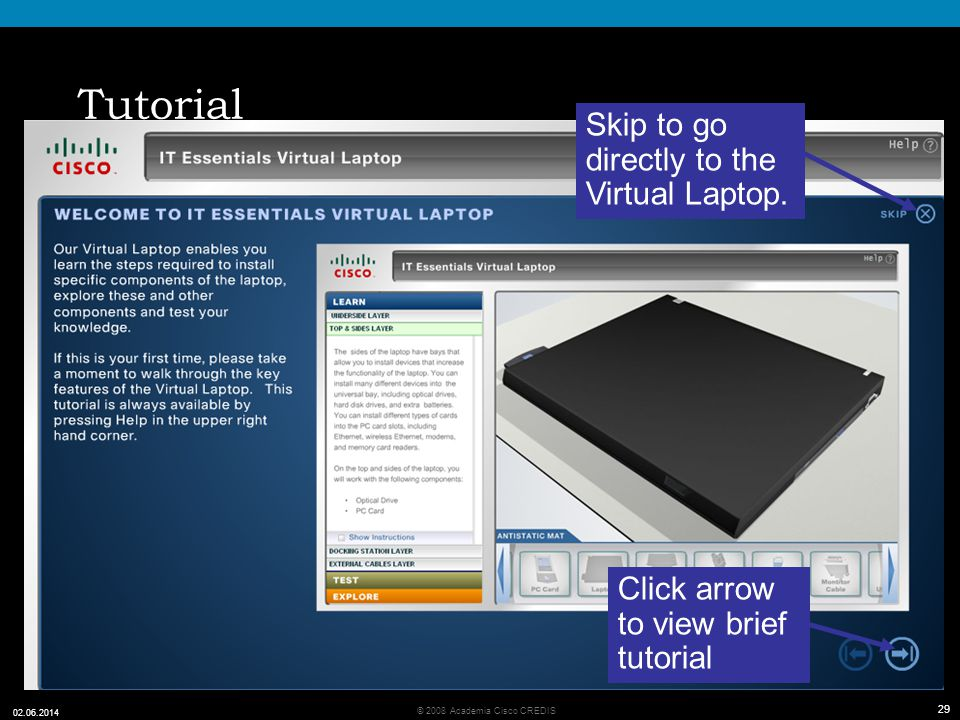Tutorial Skip to go directly to the Virtual Laptop.