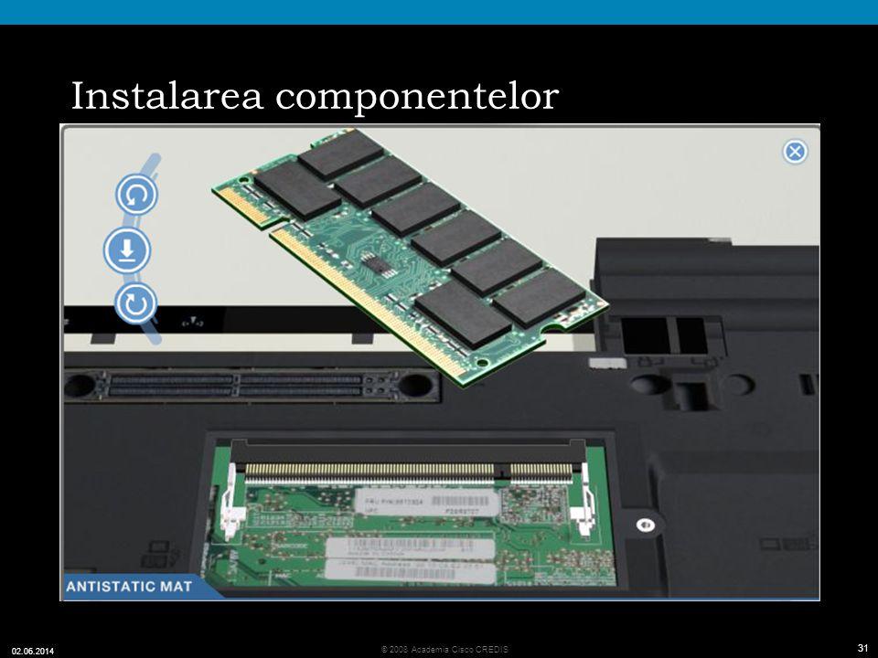 Instalarea componentelor