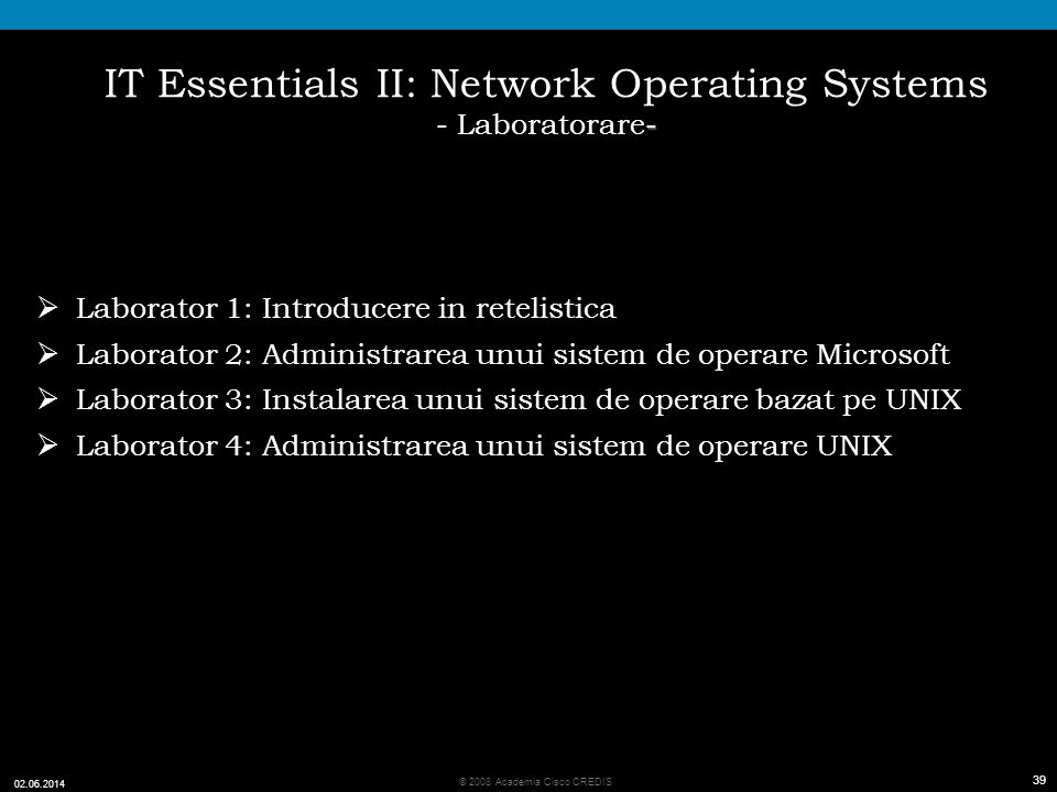 IT Essentials II: Network Operating Systems - Laboratorare-
