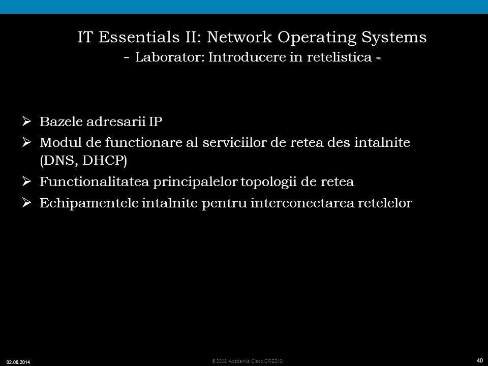 IT Essentials II: Network Operating Systems - Laborator: Introducere in retelistica -