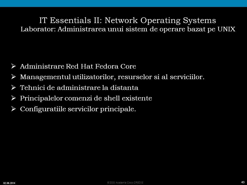 IT Essentials II: Network Operating Systems Laborator: Administrarea unui sistem de operare bazat pe UNIX